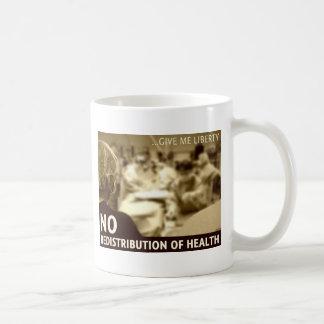 No Redistribution of Health Coffee Mug