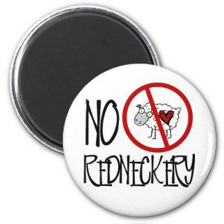No Redneckery! Funny Redneck Sheep Magnet