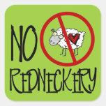 No Redneckery! Funny Redneck Sheep Sticker