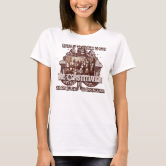 No Refreshments for You! Save that Constitution! T-Shirt