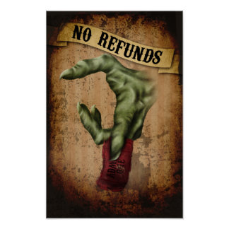 No Refunds Poster