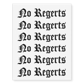 No Regerts Funny Tattoo Bad Spelling Humor Redneck