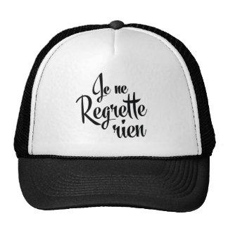 No Regrets French Je ne Regrette Rien Trucker Hat