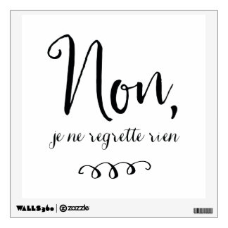 No Regrets Inspiratioinal French Quote Wall Sticker