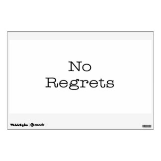 No Regrets Quotes Inspirational Motivation Quote Wall Sticker