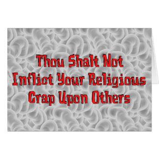 No Religious Crap Greeting Cards