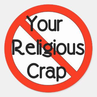 No Religious Crap Classic Round Sticker
