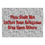 No Religious Crap Greeting Card