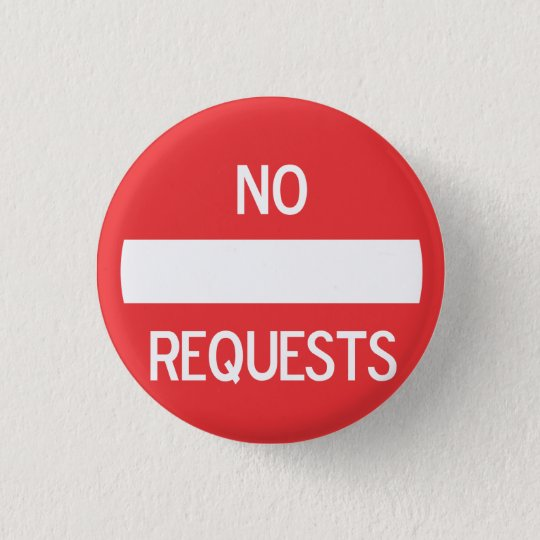NO REQUESTS Button #2