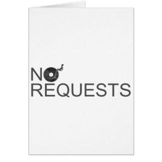 No Requests - DJ Disc Jockey Music Vinyl Greeting Cards