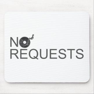 No Requests - DJ Disc Jockey Music Vinyl Mousepad