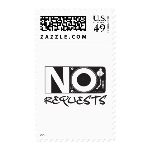 No Requests - DJ DJing Disc Jockey Music Postage Stamp