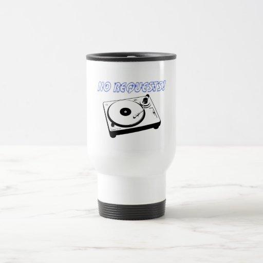 No Requests! Travel Mug