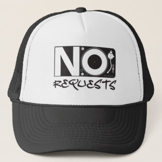 No Requests Trucker Hat