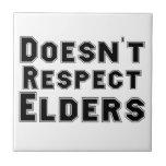 No respeta la teja de las ancianos
