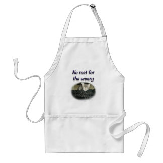 No rest for the weary adult apron