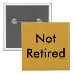 No retirado pins