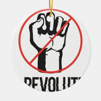 no revolution ceramic ornament