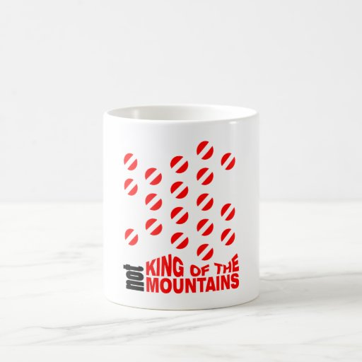 NO rey Of The Mountains Mug Taza De Café