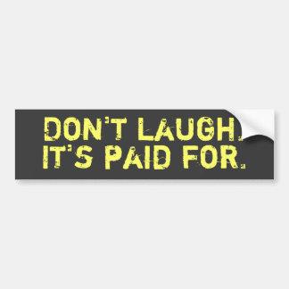 No ría a la pegatina para el parachoques pegatina para auto