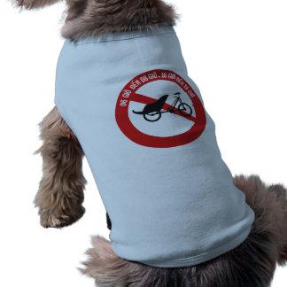 No Rickshaws Allowed, Traffic Sign, Vietnam Dog T Shirt