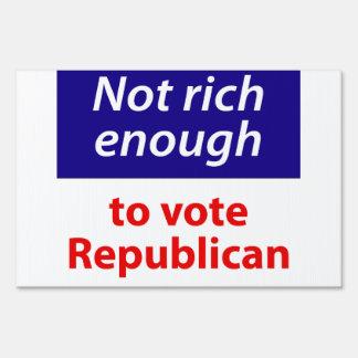 No rico bastante votar al republicano letrero