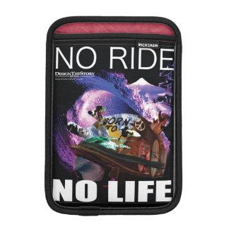 NO RIDE NO LIFE / DTS PTTN iPad MINI SLEEVE
