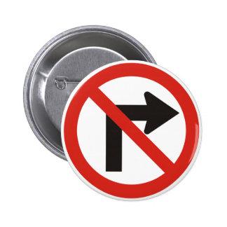 No Right Turn Pin