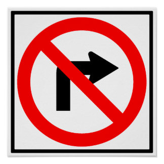 No Right Turn Highway Sign Print