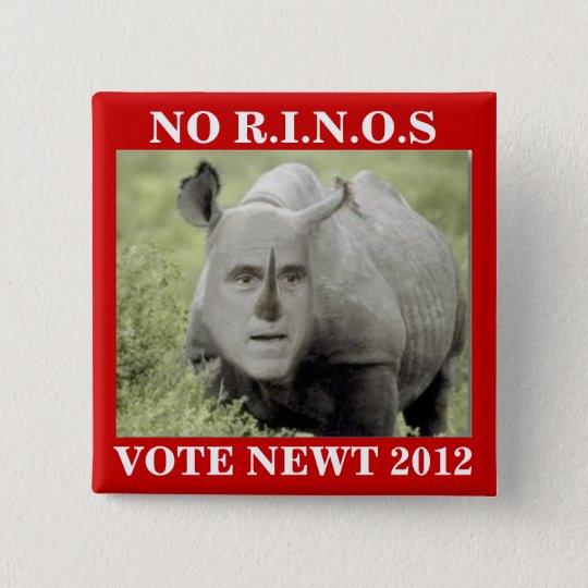 NO RINOS NEWT 2012 PINBACK BUTTON