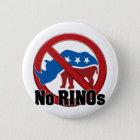 No RINOs Pinback Button