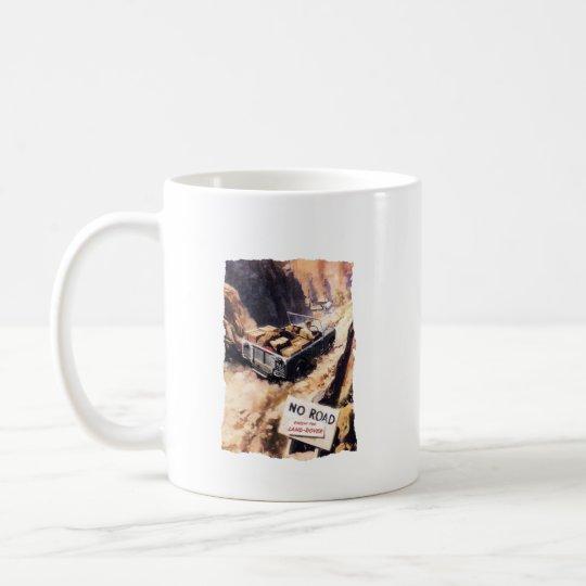 No Road Coffee Mug