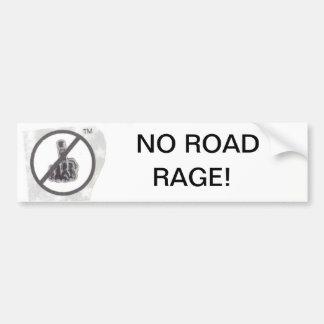 NO ROAD RAGE! BUMPER STICKER