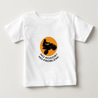 NO ROADS NO PROBLEMS INFANT T-SHIRT