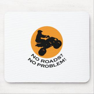 NO ROADS NO PROBLEMS MOUSE PAD
