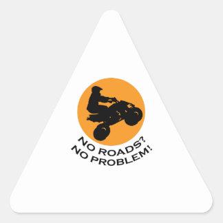 NO ROADS NO PROBLEMS TRIANGLE STICKER