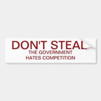 No robe. El gobierno odia la competencia Pegatina Para Auto