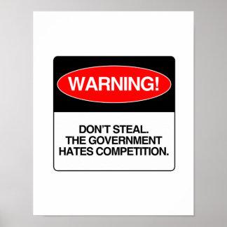 No robe. El gobierno odia la competencia Póster