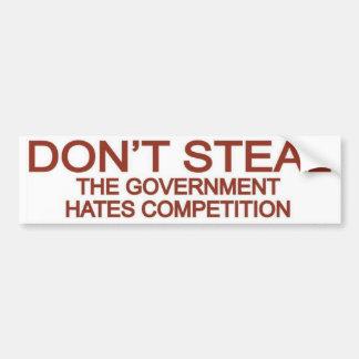 No robe la competencia de los odios del gobierno pegatina de parachoque