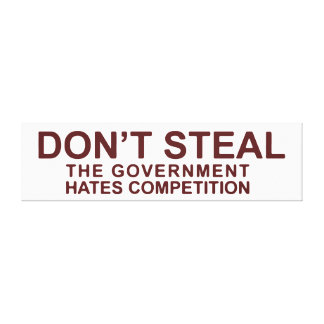 No robe la competencia de los odios del gobierno impresion en lona