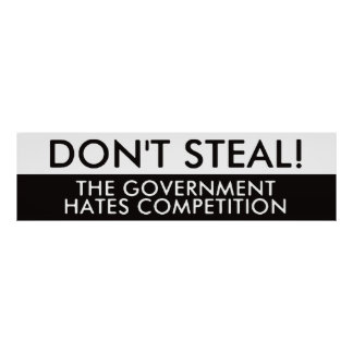 No robe la competencia de los odios del gobierno poster