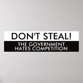 No robe la competencia de los odios del gobierno posters
