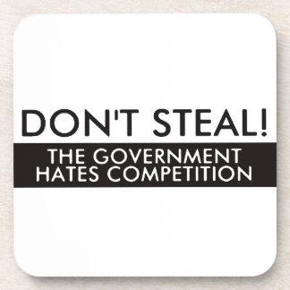 No robe la competencia de los odios del gobierno posavasos de bebida