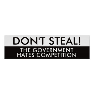 No robe la competencia de los odios del gobierno póster