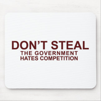 NO ROBE - la competencia de los odios del gobierno Alfombrilla De Ratones