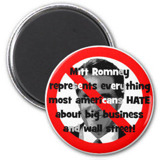 No Romney big business 2 Inch Round Magnet