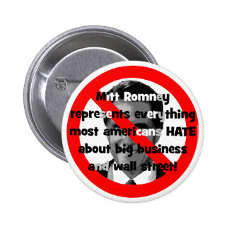 No Romney big business Buttons