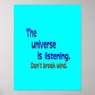 No rompa el viento - el universo está escuchando póster
