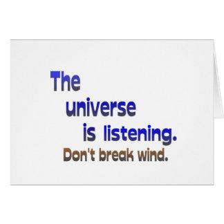No rompa el viento - el universo está escuchando tarjeta de felicitación
