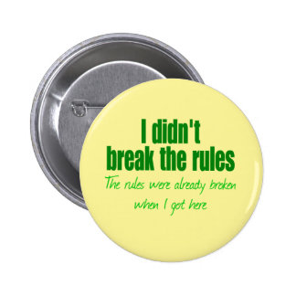 No rompí las reglas pins